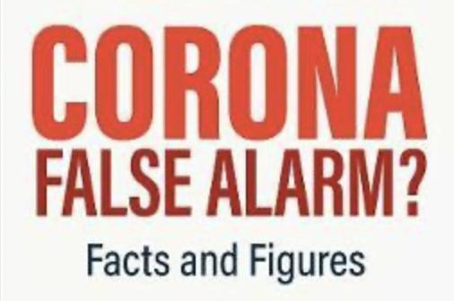Corona False Alarm? Facts & Figures