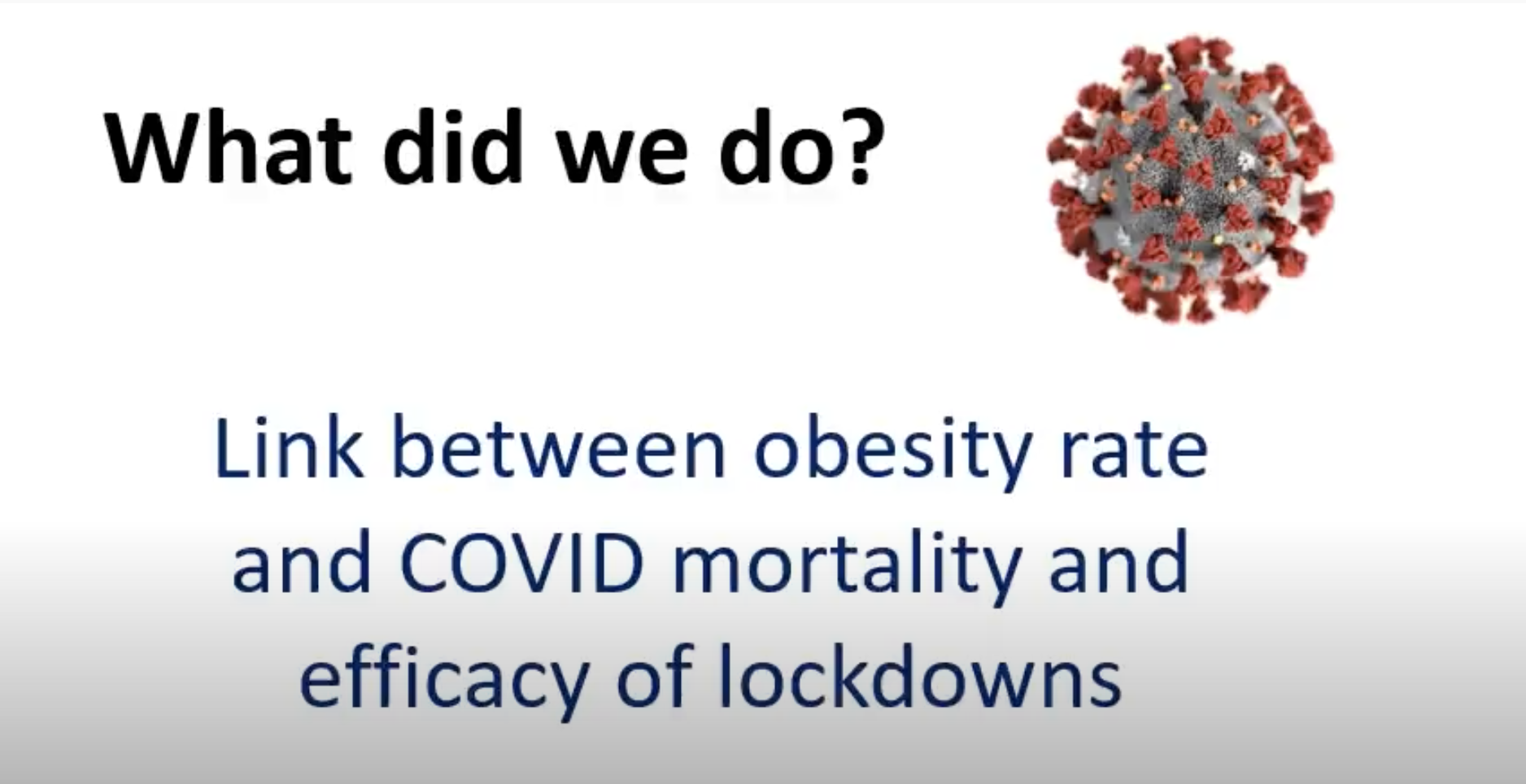 Link Between Obesity Rate and COVID Mortality and Efficacy of Lockdowns